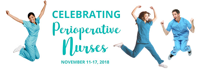 Commemorating Perioperative Nurses Week 2018